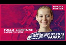 Paula Leonhardt– Nachwuchssportler des Monats August 2019